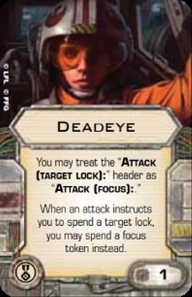 X-Wing Miniatures - Deadeye