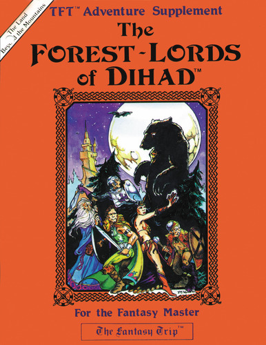 The Fantasy Trip - The Forest-Lords of Dihad