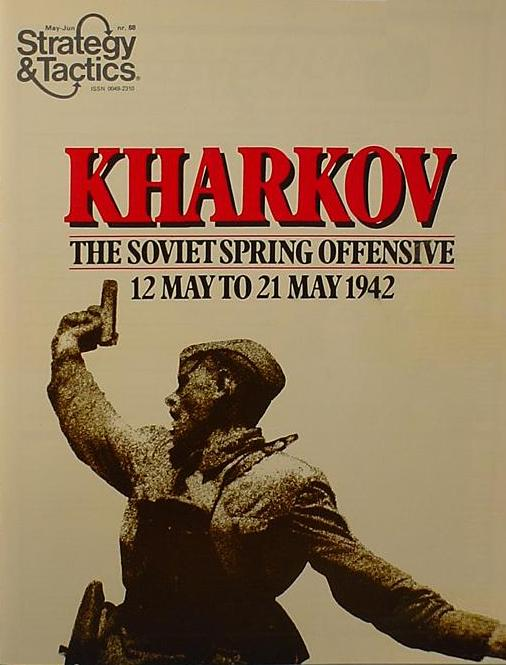Strategy & Tactics - Game - 68 - Kharkov - The Soviet Spring Offensive, 12 May to 21 May 1942