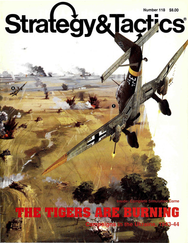 Strategy & Tactics - Game - 118 - The Tigers Are Burning - Campaigns in the Ukraine, 1943 - 1944