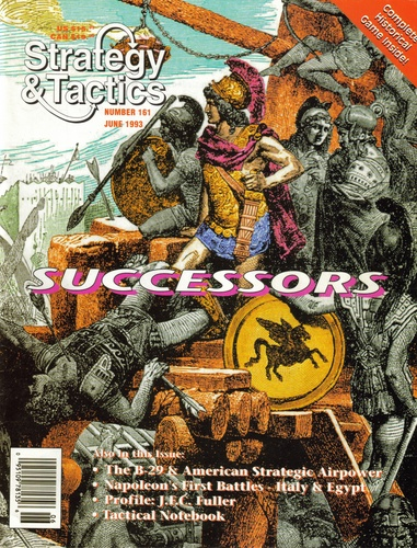 Strategy & Tactics - Game - 161 - Successors - The War For Alexander's Empire