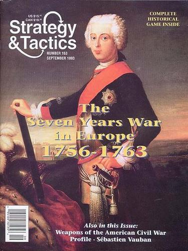 Strategy & Tactics - 163 - The Seven Years War - Europe, 1756 - 1763